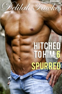 Hitched to Him Part 6-Spurred